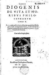Laertii Diogenis De Vita et moribus philosophorum libri X... restitui opera Ioannis Sambuci...