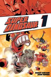 Super Dinosaur vol. 1