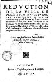 Reduction de la ville de Privaz a l'obeissance du Roy... Le tout representé par vne Lettre du Sieur de Raget... (Privas, 4 mai 1620)