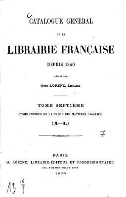 Catalogue g  n  ral de la librairie fran  aise pen  dant 25 ans   1840 1865  PDF