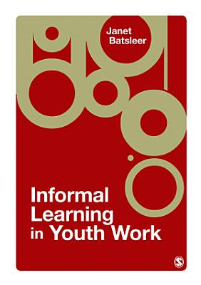 Informal Learning in Youth Work PDF
