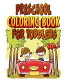 Preschool Coloring Book for Toddlers Vol 1
