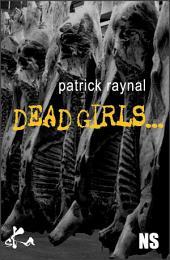 Dead girls: ...don't talk