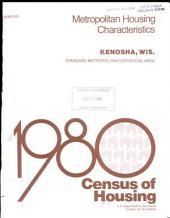 1980 census of housing: Metropolitan housing characteristics. Kenosha, Wis