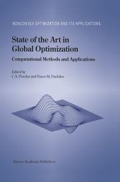 State of the Art in Global Optimization: Computational Methods and Applications