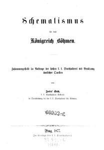 Schematismus f  r das K  nigreich B  hmen   Zusammengestellt im Auftrage der hohen k  k  Statthalterei mit Ben  tzung   mtlicher Quellen PDF