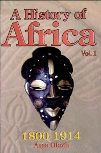 A History of Africa  African societies and the establishment of colonial rule  1800 1915