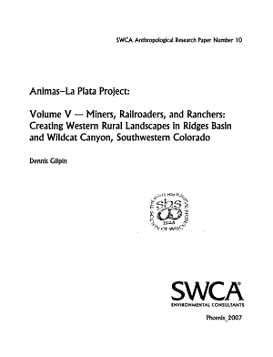 Animas La Plata Project  Miners  railroaders  and ranchers   creating western rural landscapes in Ridges Basin and Wildcat Canyon  Southwestern Colorado PDF