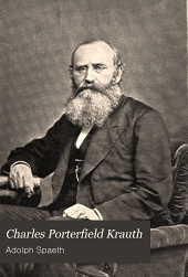 Charles Porterfield Krauth: Volume 1