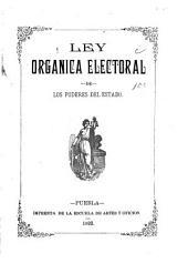 Ley orgánica electoral de los poderes del estado