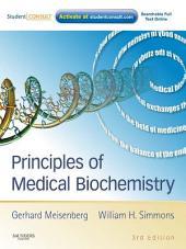 Principles of Medical Biochemistry E-Book: Edition 3