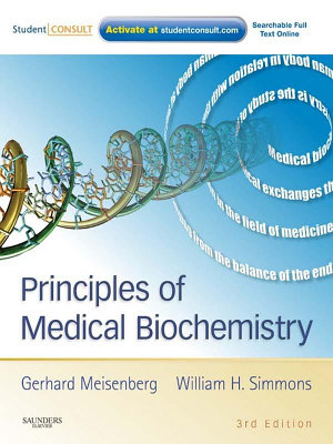 Principles of Medical Biochemistry E-Book