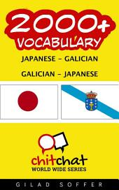 2000+ Japanese - Galician Galician - Japanese Vocabulary