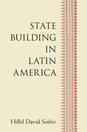 State Building in Latin America
