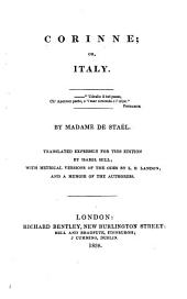 Corinne; or, Italy ... Translated ... by Isabel Hill; with metrical versions of the odes by L. E. Landon; and a memoir of the authoress