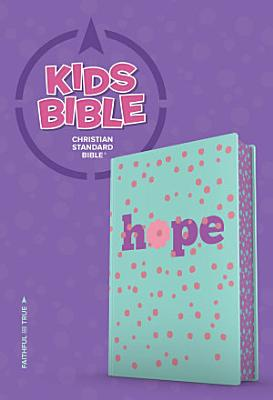 CSB Kids Bible  Hope