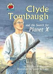 Clyde Tombaugh and the Search for Planet X