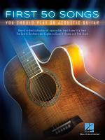 First 50 Songs You Should Play on Acoustic Guitar PDF