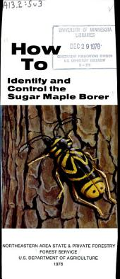 How to identify and control the sugar maple borer