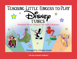 Teaching Little Fingers to Play Disney Tunes Book