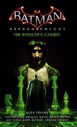 Batman  Arkham Knight   The Riddler s Gambit PDF