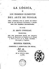 La Lógica, ó, Los primeros elementos del arte de pensar ...