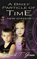 A Brief Particle of Time  New Edition  Book