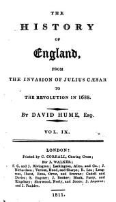 The History of England, 9: From the Invasion of Julius Caesar to the Revolution in 1688