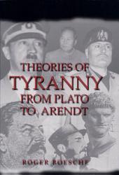 Theories Of Tyranny Book PDF