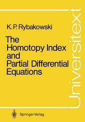 The Homotopy Index and Partial Differential Equations