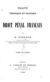 Traité théorique et pratique du droit pénal français: Volume2