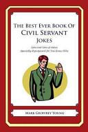 The Best Ever Book of Civil Servant Jokes