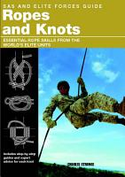 SAS and Elite Forces Guide Ropes and Knots PDF