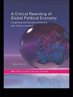 A Critical Rewriting of Global Political Economy PDF