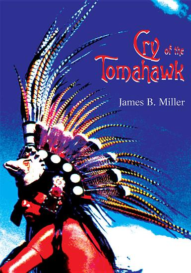 Cry of the Tomahawk PDF