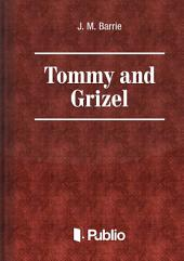 Tommy and Grizel: Volume 2