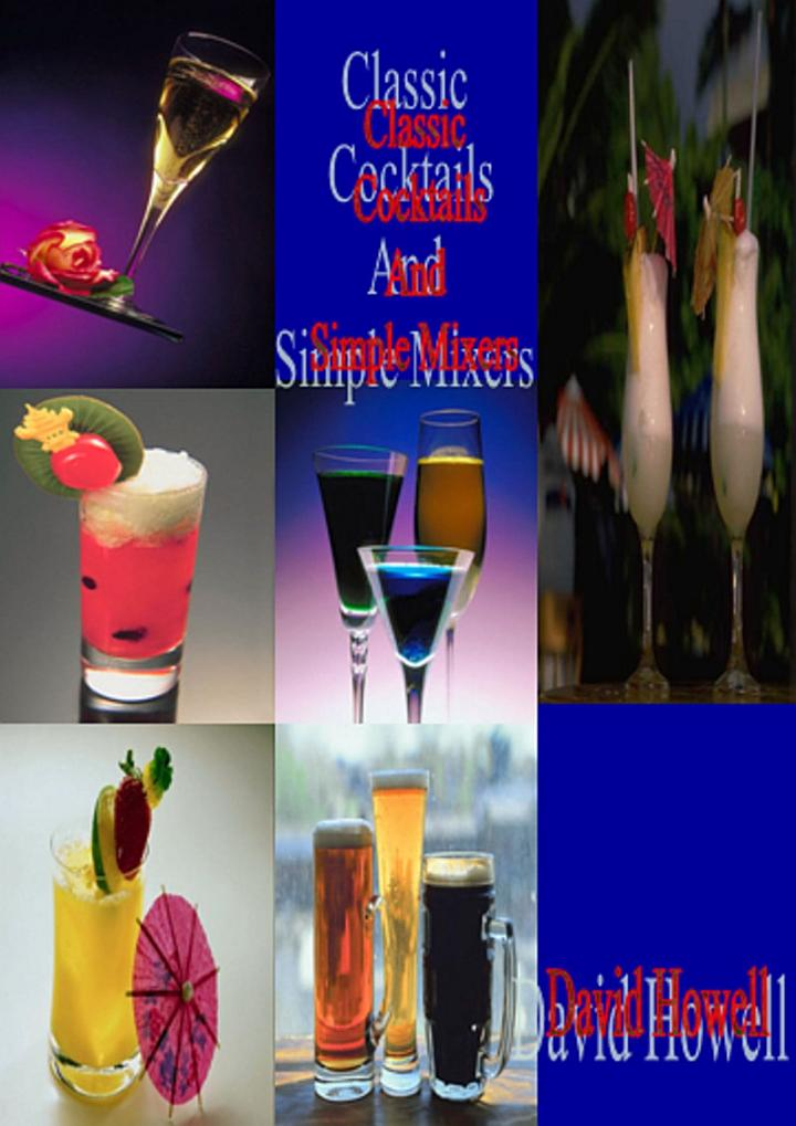 Classic Cocktails and Simple mixers
