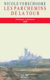 Les Parchemins de la tour: Roman