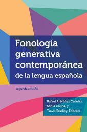 Fonología Generativa Contemporánea de la Lengua Española, segunda edición