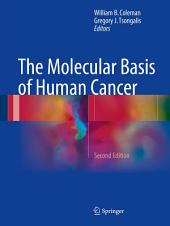 The Molecular Basis of Human Cancer: Edition 2
