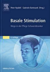 Basale Stimulation: Wege in der Pflege Schwerstkranker, Ausgabe 6