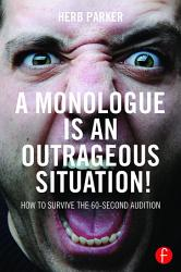 A Monologue is an Outrageous Situation  PDF