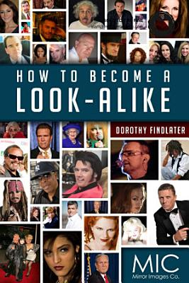 How To Become A Look Alike