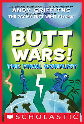 Butt Wars  The Final Conflict