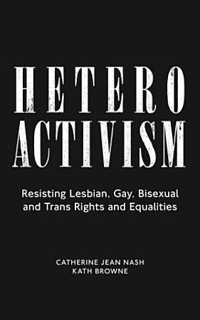 Heteroactivism PDF
