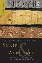The Routledge Handbook of Scripts and Alphabets: Edition 2