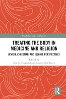 Treating the Body in Medicine and Religion PDF