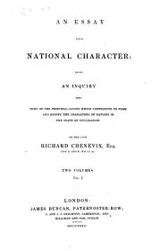 1. General considerations upon the study of national character. 2. On pride and vanity. 3. On the pride and vanity of nations. 4. On social improvement. 5. On religion. 6. On morality. 7. On government. 8. On intellect