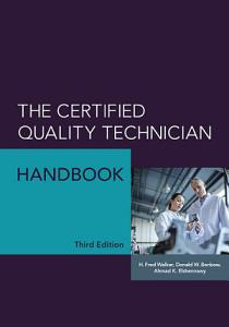 The Certified Quality Technician Handbook PDF