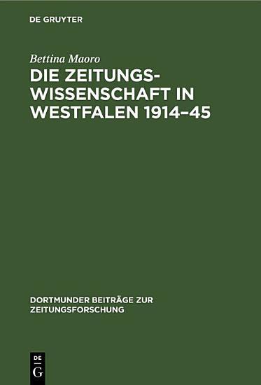 Die Zeitungswissenschaft in Westfalen 1914   45 PDF